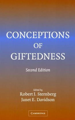 Conceptions of Giftedness: Robert J. Sternberg,