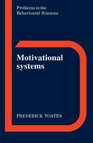 9780521318945: Motivational Systems (Problems in the Behavioural Sciences)