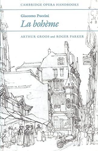 9780521319133: Giacomo Puccini: La Boheme (Cambridge Opera Handbooks)