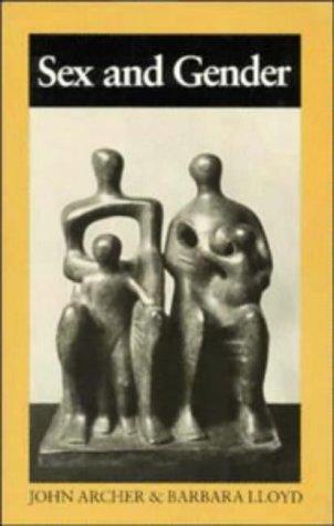 Sex and Gender: John Archer~Barbara B.