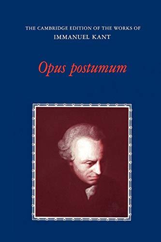 9780521319287: Opus Postumum