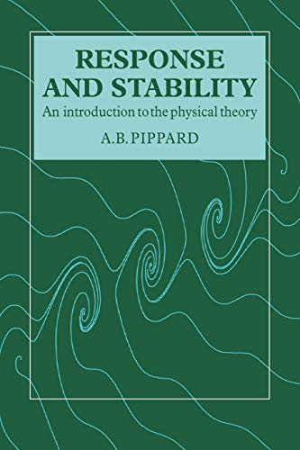 9780521319942: Response and Stability: An Introduction to the Physical Theory