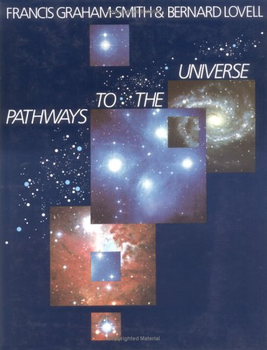 Pathways to the Universe (9780521320047) by Sir Francis Graham-Smith; Sir Bernard Lovell