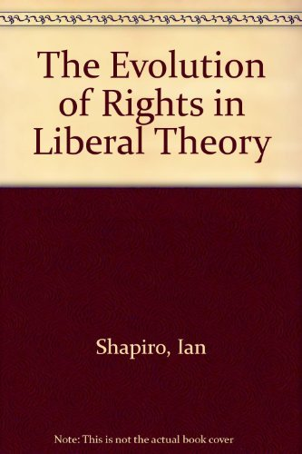 9780521320436: The Evolution of Rights in Liberal Theory