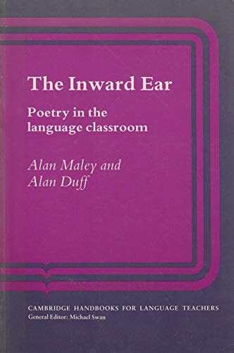 9780521320481: The Inward Ear: Poetry in the Language Classroom (Cambridge Handbooks for Language Teachers)