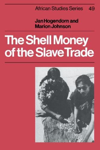 9780521320863: The Shell Money of the Slave Trade (African Studies)