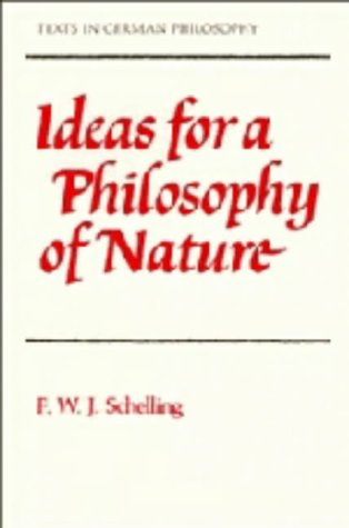 9780521321020: Ideas for a Philosophy of Nature (Texts in German Philosophy)