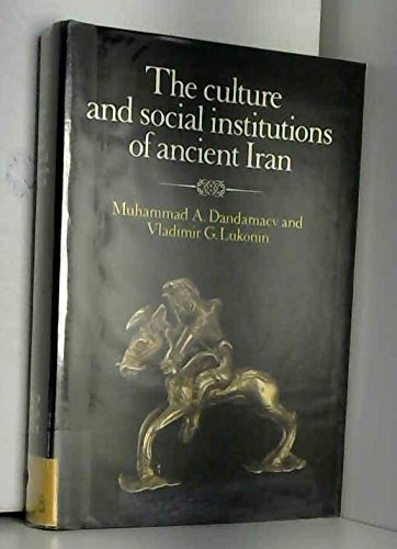 The Culture And Social Institutions Of Ancient Iran.