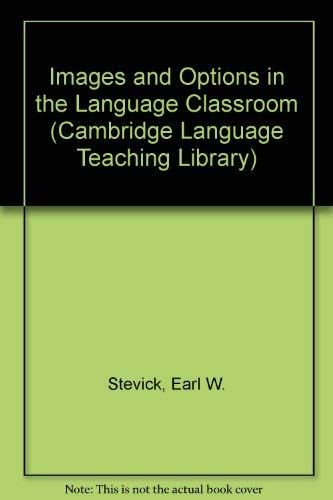 9780521321501: Images and Options in the Language Classroom (Cambridge Language Teaching Library)