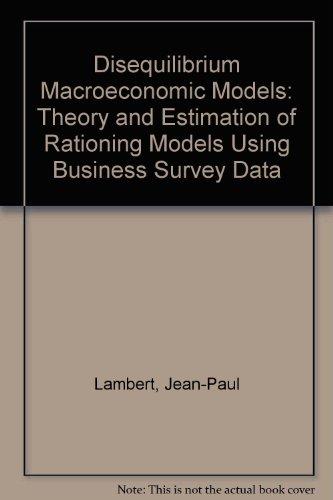 Disequilibrium Macroeconomic Models: Theory and Estimation of: Lambert, Jean-Paul