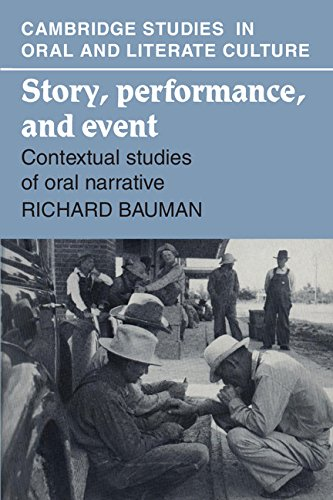 9780521322232: Story, Performance, and Event: Contextual Studies of Oral Narrative (Cambridge Studies in Oral and Literate Culture)