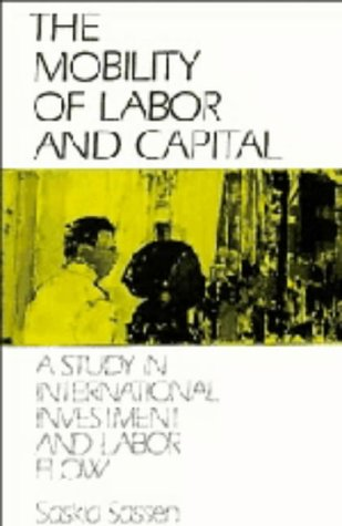 9780521322270: The Mobility of Labor and Capital: A Study in International Investment and Labor Flow