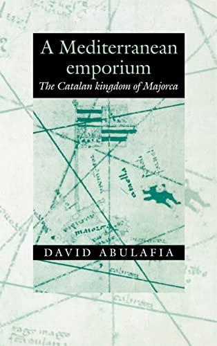 9780521322447: A Mediterranean Emporium: The Catalan Kingdom of Majorca (Cambridge Iberian & Latin Amer)