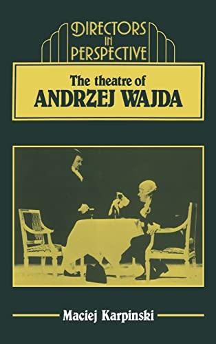 9780521322461: The Theater of Andrzej Wajda (Directors in Perspective)