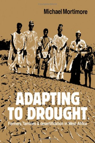9780521323123: Adapting to Drought: Farmers, Famines and Desertification in West Africa