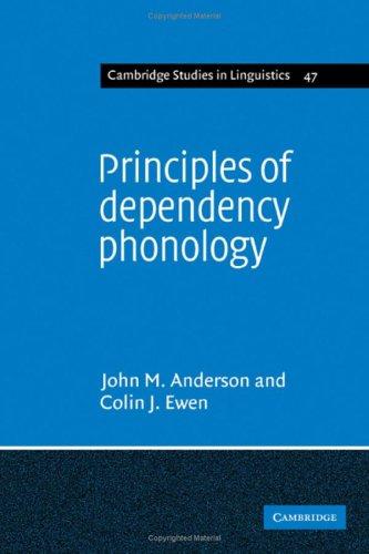 9780521323130: Principles of Dependency Phonology
