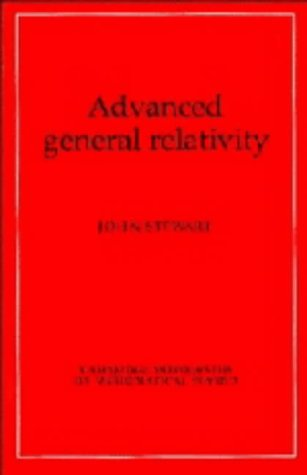 9780521323192: Advanced General Relativity