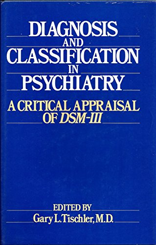 9780521323666: Diagnosis and Classification in Psychiatry: A Critical Appraisal of DSM-III