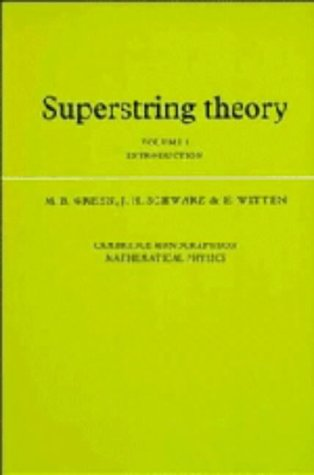 Superstring Theory: Volume 1, Introduction (Cambridge Monographs: Green, Michael B.,