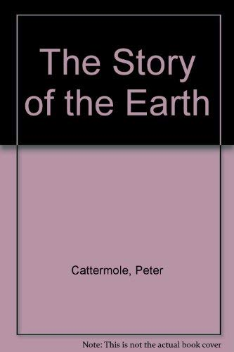 9780521324137: The Story of the Earth