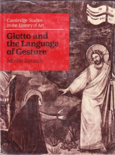 9780521324540: Giotto and the Language of Gesture (Cambridge Studies in the History of Art)