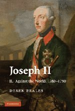 9780521324885: Joseph II: Volume 2, Against the World, 1780-1790
