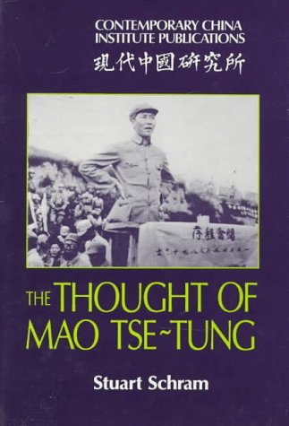 9780521325493: The Thought of Mao Tse-Tung (Contemporary China Institute Publications)
