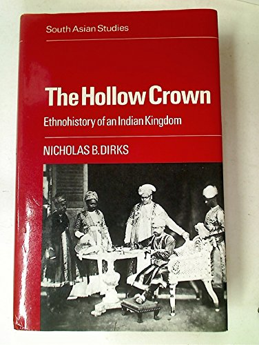 9780521326049: The Hollow Crown: Ethnohistory of an Indian Kingdom