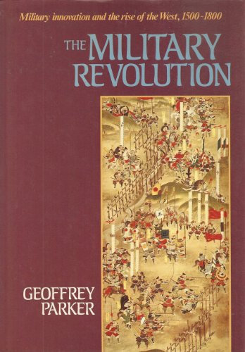 9780521326070: The Military Revolution: Military Innovation and the Rise of the West, 1500-1800
