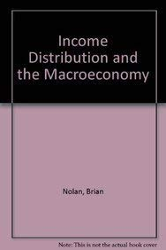 Income Distribution and the Macroeconomy: Nolan, Brian