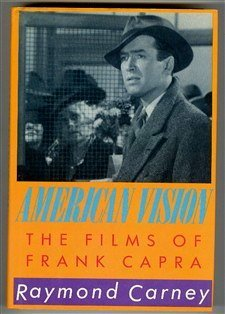 9780521326193: American Vision: The Films of Frank Capra