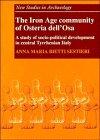 The Iron Age Community of Osteria dell'Osa: A study of socio-political development in central ...
