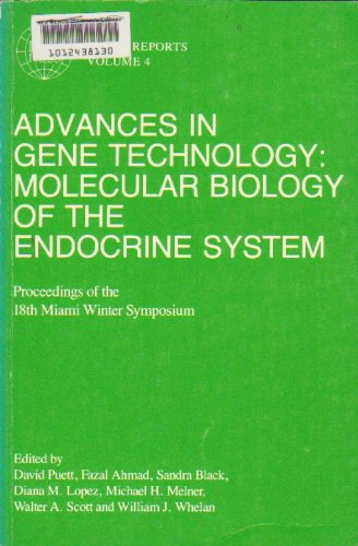 9780521326582: Advances in Gene Technology: Molecular Biology of the Endocrine System: Volume 4: Proceedings of the 18th Miami Winter Symposium (Icsu Short Reports, Vol 4)