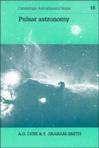 9780521326810: Pulsar Astronomy (Cambridge Astrophysics Series No. 16)