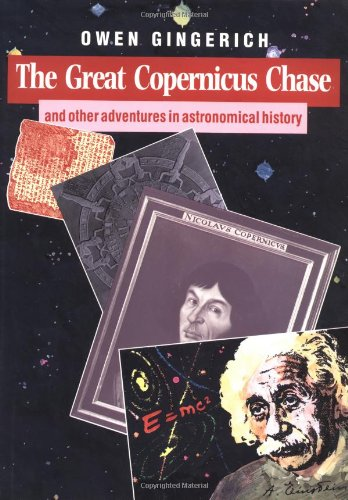 9780521326889: The Great Copernicus Chase and Other Adventures in Astronomical History
