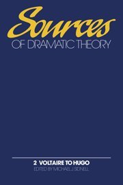 9780521326957: Sources of Dramatic Theory: Volume 2, Voltaire to Hugo