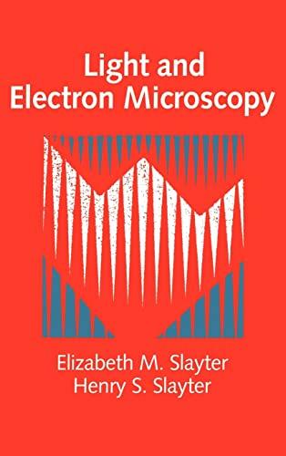 9780521327145: Light and Electron Microscopy