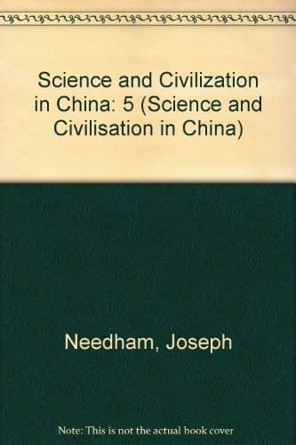 9780521327282: 5: Science and Civilization in China