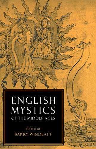 ENGLISH MYSTICS OF THE MIDDLE AGES [HARDBACK]
