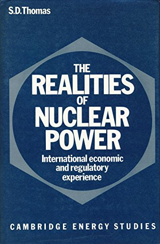 9780521327503: The Realities of Nuclear Power: International Economic and Regulatory Experience (Cambridge Energy and Environment Series)