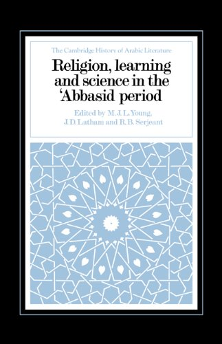 9780521327633: Religion, Learning and Science in the 'Abbasid Period Hardback (The Cambridge History of Arabic Literature)