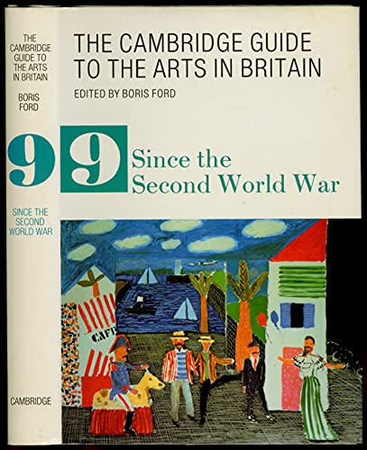 9780521327657: The Cambridge Guide to the Arts in Britain - Since the Second World War (Volume 9)