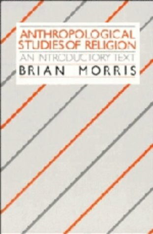 9780521327947: Anthropological Studies of Religion: An Introductory Text
