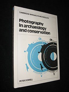 9780521327978: Photography in Archaeology and Conservation 1ed (Cambridge Manuals in Archaeology)