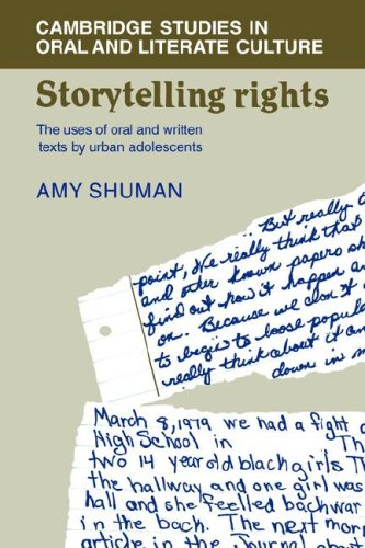 9780521328463: Storytelling Rights: The Uses of Oral and Written Texts by Urban Adolescents (Cambridge Studies in Oral and Literate Culture)