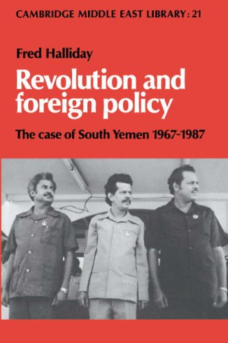 9780521328562: Revolution and Foreign Policy: The Case of South Yemen, 1967-1987 (Cambridge Middle East Library)