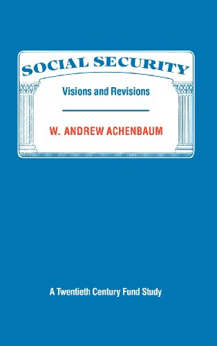 9780521328661: Social Security: Visions and Revisions: A Twentieth Century Fund Study