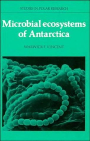 9780521328753: Microbial Ecosystems of Antarctica (Studies in Polar Research)