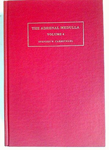 9780521328852: The Adrenal Medulla: 4