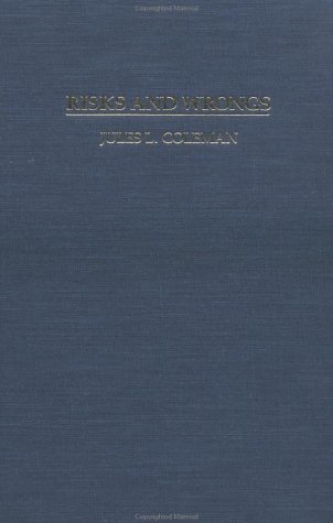 9780521329507: Risks and Wrongs: Philosophical Analysis (Cambridge Studies in Philosophy and Law)